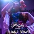 Liliana Bravo en Frida Querida